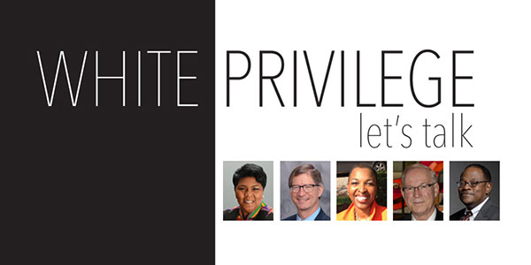 White Privilege: Let's Talk